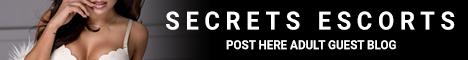 Secrets Escorts - Post here Adult Guest Blog